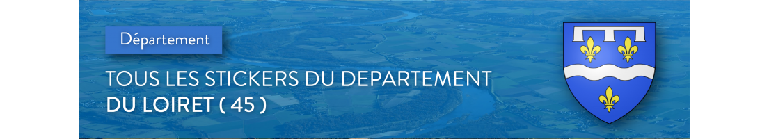 Autocollants du département du Loiret (45)